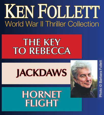Ken Follett  WORLD WAR II THRILLER COLLECTION