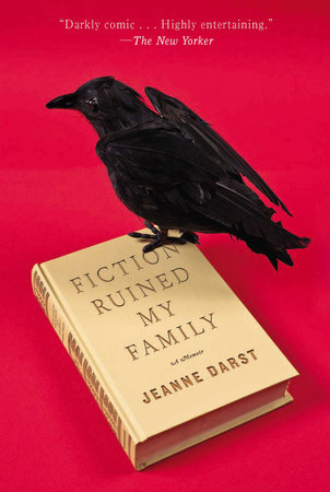 Fiction Ruined My Family