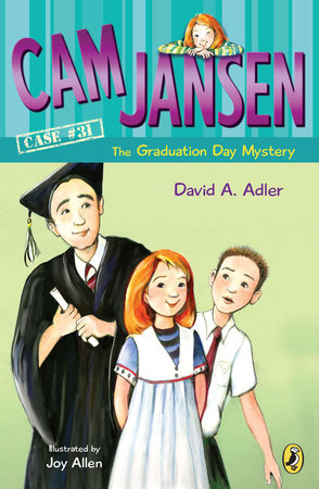Cam Jansen: Cam Jansen and the Graduation Day Mystery #31