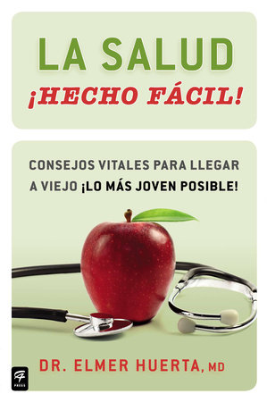 La salud ¡Hecho fácil! (Your Health Made Easy!)