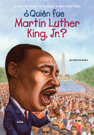 ¿Quién fue Martin Luther King, Jr.?