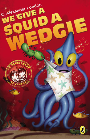 We Give a Squid a Wedgie