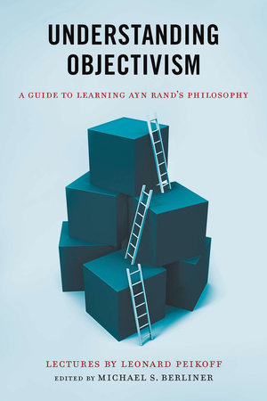 Understanding Objectivism