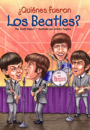 ¿Quiénes fueron los Beatles?