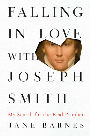 Falling in Love with Joseph Smith