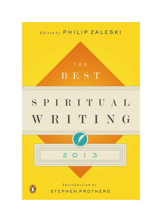 The Best Spiritual Writing 2013