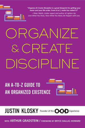 Organize & Create Discipline