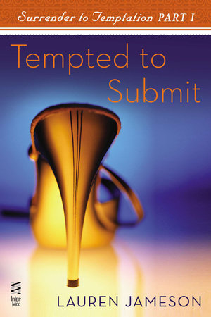 Surrender to Temptation Part I