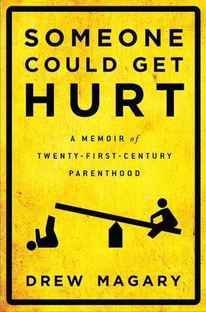 Someone Could Get Hurt book cover
