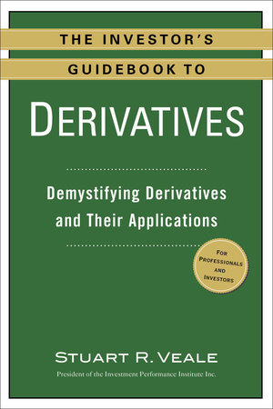 The Investor's Guidebook to Derivatives