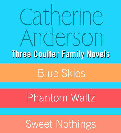 Three Coulter Family Novels