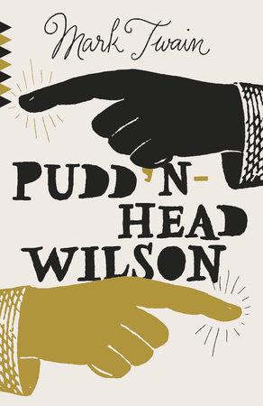 Pudd'nhead Wilson by