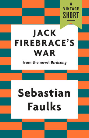 Jack Firebrace's War by