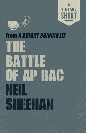 The Battle of Ap Bac by