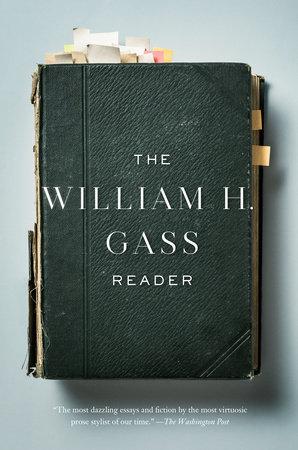The william h gass reader penguin random house education the william h gass reader fandeluxe Gallery