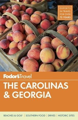 Fodor's The Carolinas & Georgia by Fodor's Travel Guides