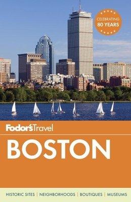 Fodor's Boston by Fodor's Travel Guides