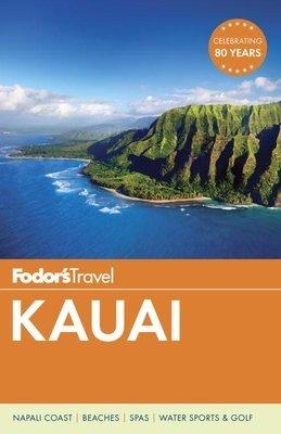 Fodor's Kauai by Fodor's Travel Guides