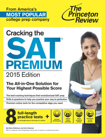 Cracking the SAT Premium Edition with 8 Practice Tests, 2015 by