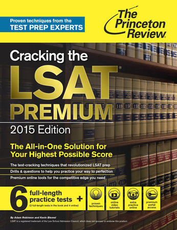Cracking the LSAT Premium Edition with 6 Practice Tests, 2015 by