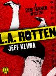 L.A. Rotten
