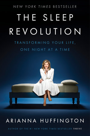 Arianna huffington the sleep revolution ebook the sleep revolution by arianna huffington ebook fandeluxe Choice Image