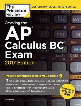 Cracking the AP Calculus BC Exam, 2017 Edition