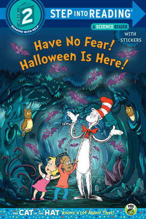 Have No Fear! Halloween Is Here! (dr. Seuss/the Cat In The Hat Knows A Lot About