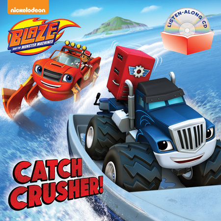 Catch Crusher! (Blaze and the Monster Machines)