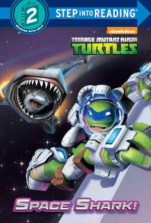 Space Shark! (Teenage Mutant Ninja Turtles)