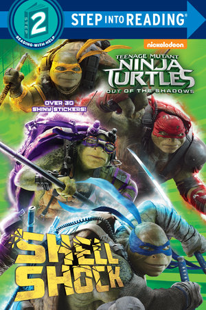 Shell Shock (Teenage Mutant Ninja Turtles: Out of the Shadows)
