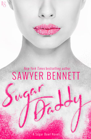 Sugar Daddy by Sawyer Bennett