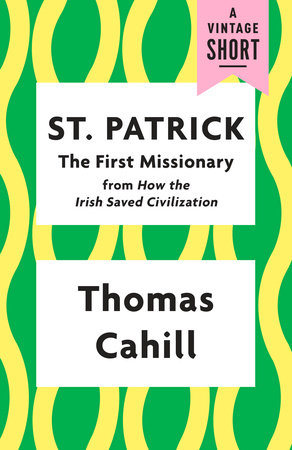 St. Patrick: The First Missionary book cover