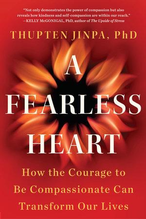 A Fearless Heart