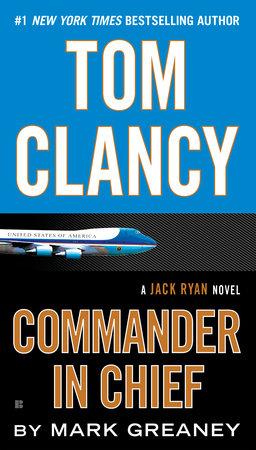 Tom Clancy Commander In Chief Penguin Random House Education