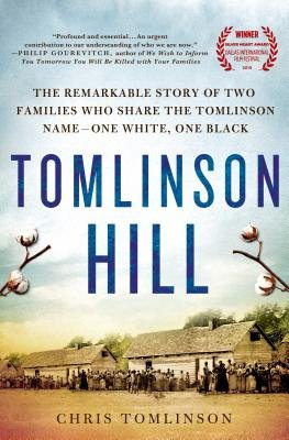Cover art for Tomlinson Hill: The Remarkable Story of Two Families Who Share the Tomlinson Name - One White, One Black