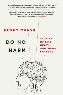 Cover art for Do No Harm: Stories of Life, Death, and Brain Surgery