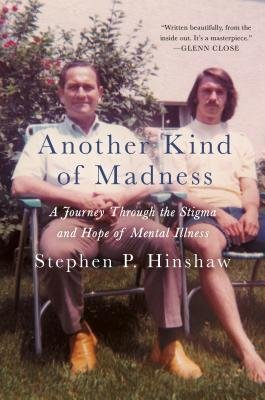 Cover art for Another Kind of Madness: A Journey Through the Stigma and Hope of Mental Illness