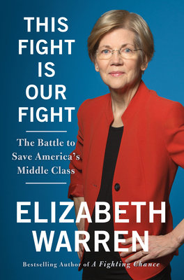Cover of This Fight Is Our Fight: The Battle to Save America's Middle Class