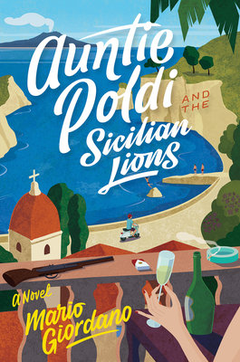 Cover of Auntie Poldi and the Sicilian Lions