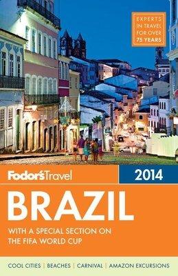 Fodor's Brazil 2014 by