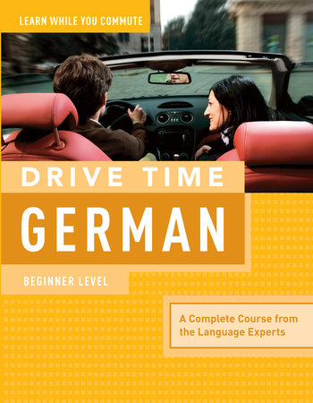 Drive Time German: Beginner Level by