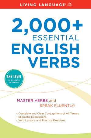 2000+ Essential English Verbs by Living Language