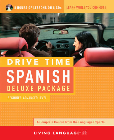 Drive Time Spanish: Beginner-Advanced Level by