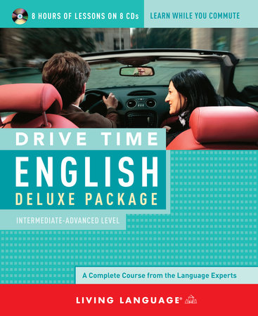 Drive Time English: Intermediate-Advanced Level by
