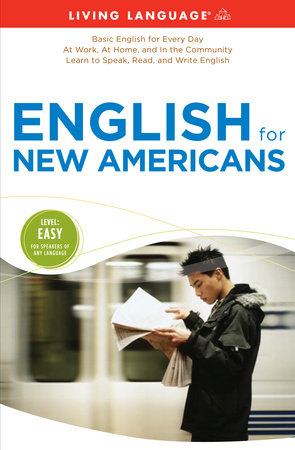 English for New Americans by Living Language