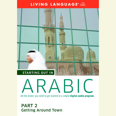 Starting Out in Arabic: Part 2--Getting Around Town by