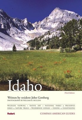 Compass American Guides: Idaho, 3rd Edition by