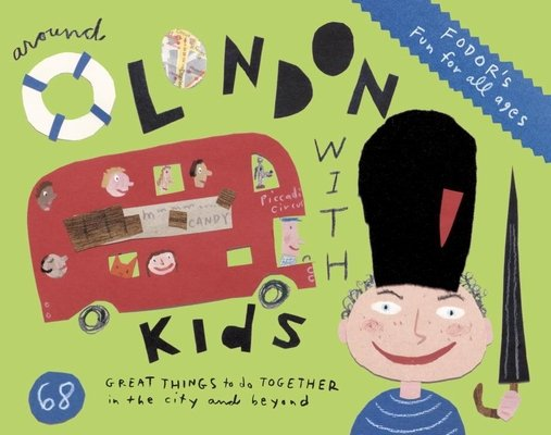Fodor's Around London with Kids by Fodor's Travel Guides