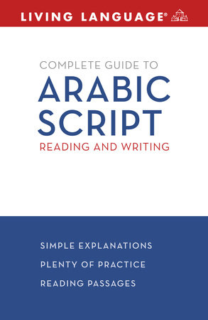 Complete Arabic: Arabic Script by Rym Bettaieb and Living Language